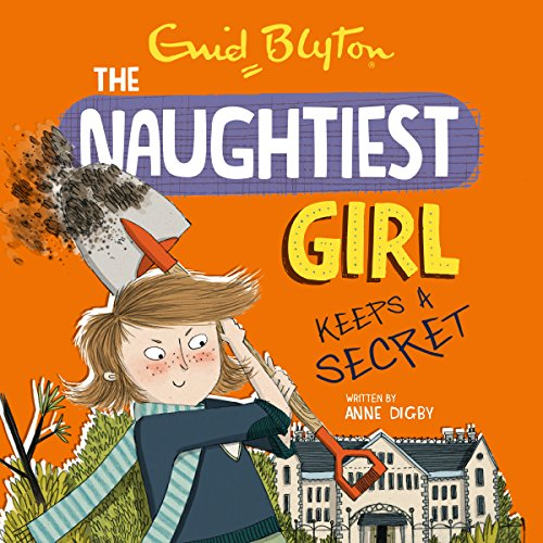 Naughtiest Girl Keeps a Secret audiobook cover art