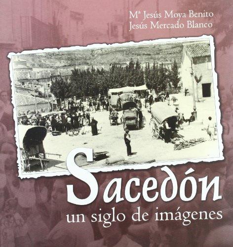 SACEDON UN SIGLO DE IMAGENES 612 FOTOGRAFIAS