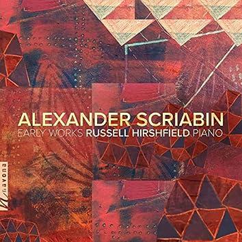 Scriabin: Early Works