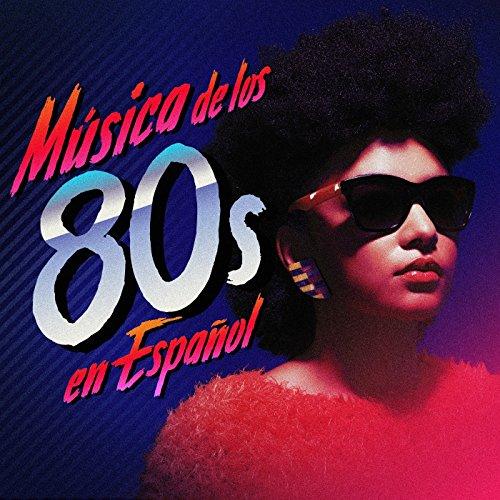 Música De Los 80 En Español