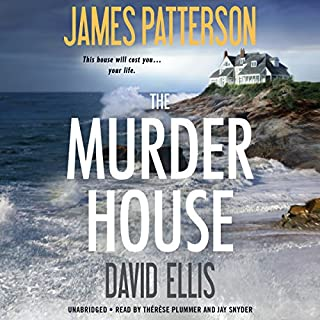 The Murder House                   By:                                                                                                                                 James Patterson,                                                                                        David Ellis                               Narrated by:                                                                                                                                 Therese Plummer,                                                                                        Jay Snyder                      Length: 11 hrs and 26 mins     3,864 ratings     Overall 4.4