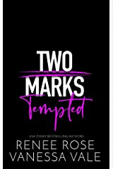 Tempted (Two Marks Book 1) Kindle Edition
