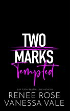 Tempted (Two Marks Book 1)