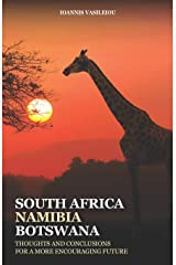 SOUTH AFRICA-NAMIBIA-BOTSWANA: THOUGHTS AND CONCLUSIONS FOR A MORE ENCOURAGING FUTURE Broché