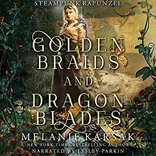 Golden Braids and Dragon Blades: Steampunk Rapunzel      Steampunk Fairy Tales, Book 4              By:                                                                                                                                 Melanie Karsak                               Narrated by:                                                                                                                                 Lesley Parkin                      Length: 5 hrs and 20 mins     Not rated yet     Overall 0.0