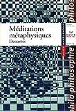 Méditations métaphysiques - Editions Hatier - 22/08/2007