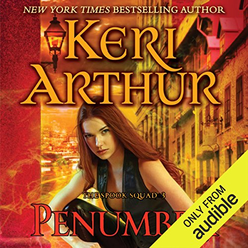 Penumbra     The Spook Squad, Book 3              By:                                                                                                                                 Keri Arthur                               Narrated by:                                                                                                                                 Molly Elston                      Length: 8 hrs and 33 mins     35 ratings     Overall 4.4