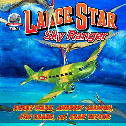 Lance Star, Sky Ranger, Volume 4 audiobook cover art