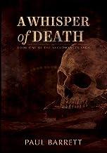 A Whisper of Death: The Necromancer Saga Book One