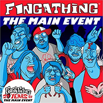 The Main Event (20th Anniversary Edition)