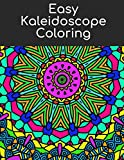 Easy Kaleidoscope Coloring: Relaxing Mandala Coloring for all ages