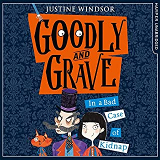 Goodly and Grave in A Bad Case of Kidnap cover art