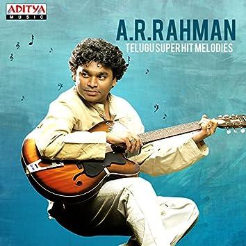 A. R. Rahman: Telugu Super Hit Melodies
