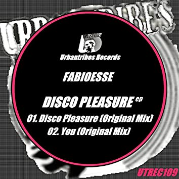 Disco Pleasure Ep