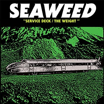 Service Deck / The Weight