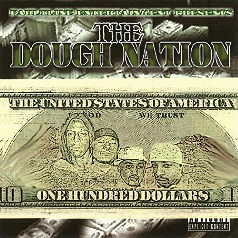 The Dough Nation [Explicit]