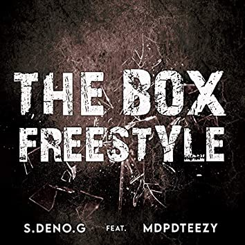 The Box Freestyle (feat. MdpDteezy)