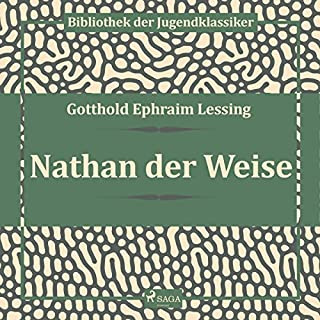 Nathan der Weise                   By:                                                                                                                                 Gotthold Ephraim Lessing                               Narrated by:                                                                                                                                 Hans Eckhardt                      Length: 53 mins     Not rated yet     Overall 0.0
