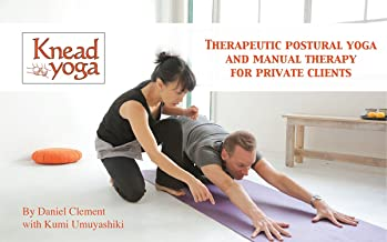 Knead Yoga: Therapeutic postural yoga and manual therapy for private clients