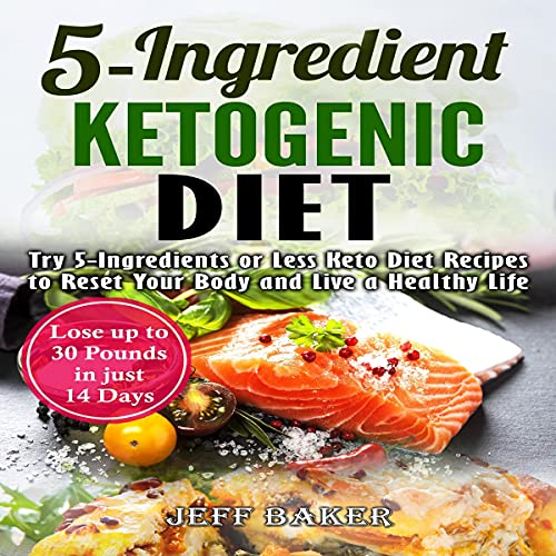 5-Ingredient Ketogenic Diet cover art