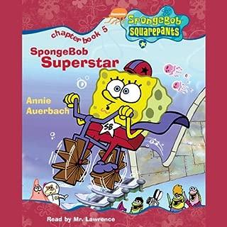 SpongeBob Squarepants, Book 5: SpongeBob Superstar