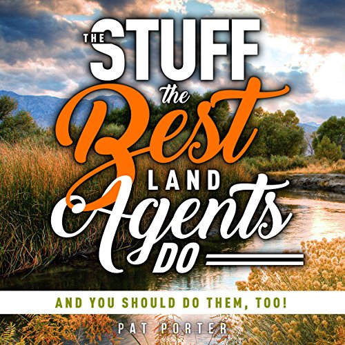 The Stuff the Best Land Agents Do audiobook cover art