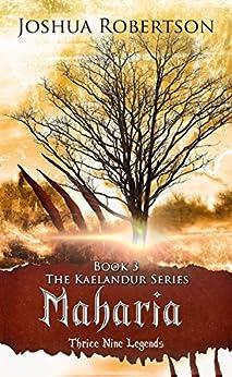 Maharia (The Kaelandur Series Book 3) by [Joshua Robertson, Winter Bayne]