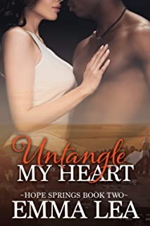 Untangle My Heart: Hope Springs Book Two