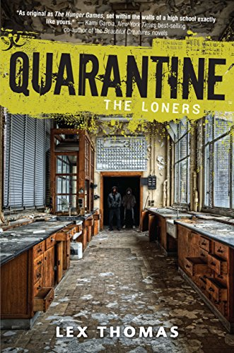 The Loners (Quarantine Book 1)