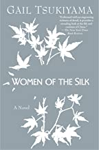 Women of the Silk: A Novel