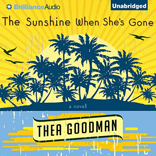 The Sunshine When She's Gone audiobook cover art