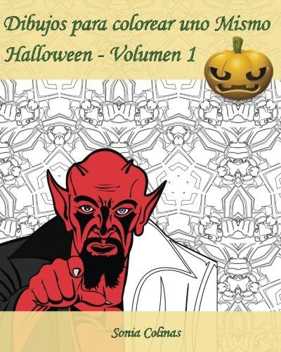 Dibujos para colorear uno Mismo - Halloween - Volumen 1: ¡Es hora de celebrar Halloween!