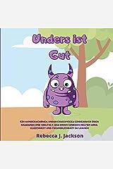 Anders ist Gut: Ein Wunderschones, Undurchsichtiges Kinderbuch Über Rassismus und Vielfalt, das Ihren Kindern Helfen Wird, Gleichheit und Freundlichkeit zu Lernen Paperback