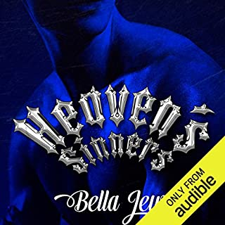 Heaven's Sinners                   By:                                                                                                                                 Bella Jewel                               Narrated by:                                                                                                                                 Carly Robins                      Length: 7 hrs     8 ratings     Overall 4.8