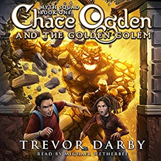 Chace Ogden and the Golden Golem cover art