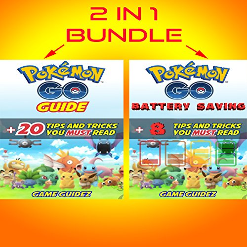 2 in 1 Bundle: Pokemon Go Guide + Pokemon Go Battery Saving audiobook cover art
