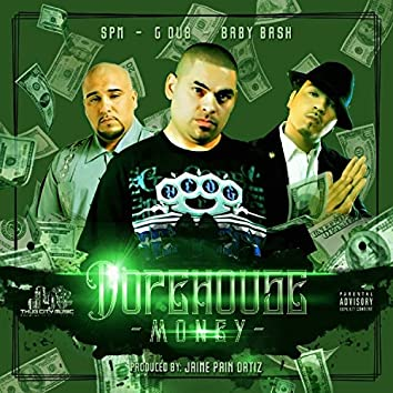 Dopehouse Money