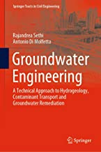 Groundwater Engineering: A Technical Approach to Hydrogeology, Contaminant Transport and Groundwater Remediation (Springer Tracts in Civil Engineering)