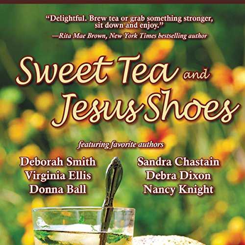 Sweet Tea and Jesus Shoes audiobook cover art