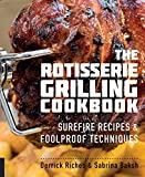 The Rotisserie Grilling Cookbook (English Edition)