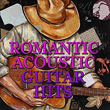 Romantic Acoustic Guitar Hits