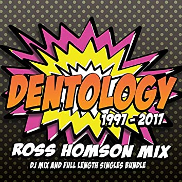 Dentology: 20 Years Of Nik Denton (Mixed by Ross Homson)