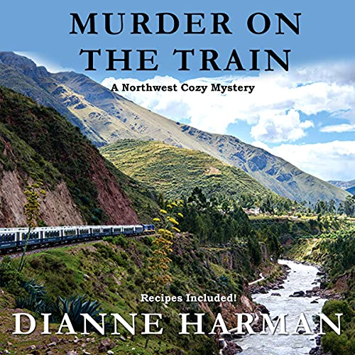Murder on the Train Audiobook By Dianne Harman cover art