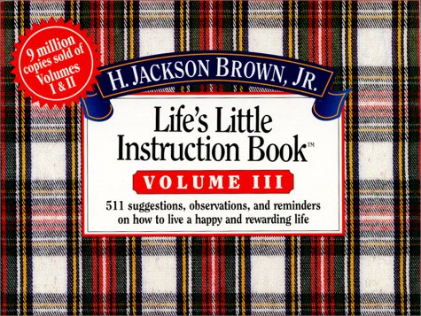 Life's Little Instruction Book (Life's Little Instruction Book , Vol 3, Band 3)