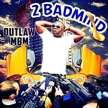 2 Badmind