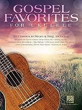 Gospel Favorites for Ukulele