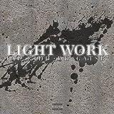 Light Work [Explicit]