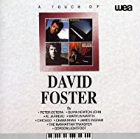 Touch of by DAVID FOSTER (1999-01-26)