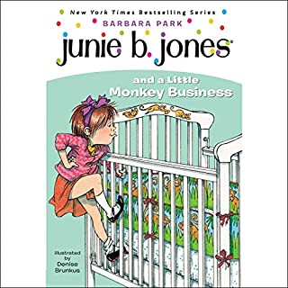 Junie B. Jones and a Little Monkey Business     Junie B. Jones #2              Written by:                                                                                                                                 Barbara Park                               Narrated by:                                                                                                                                 Lana Quintal                      Length: 44 mins     Not rated yet     Overall 0.0