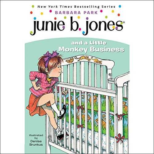 Junie B. Jones and a Little Monkey Business audiobook cover art